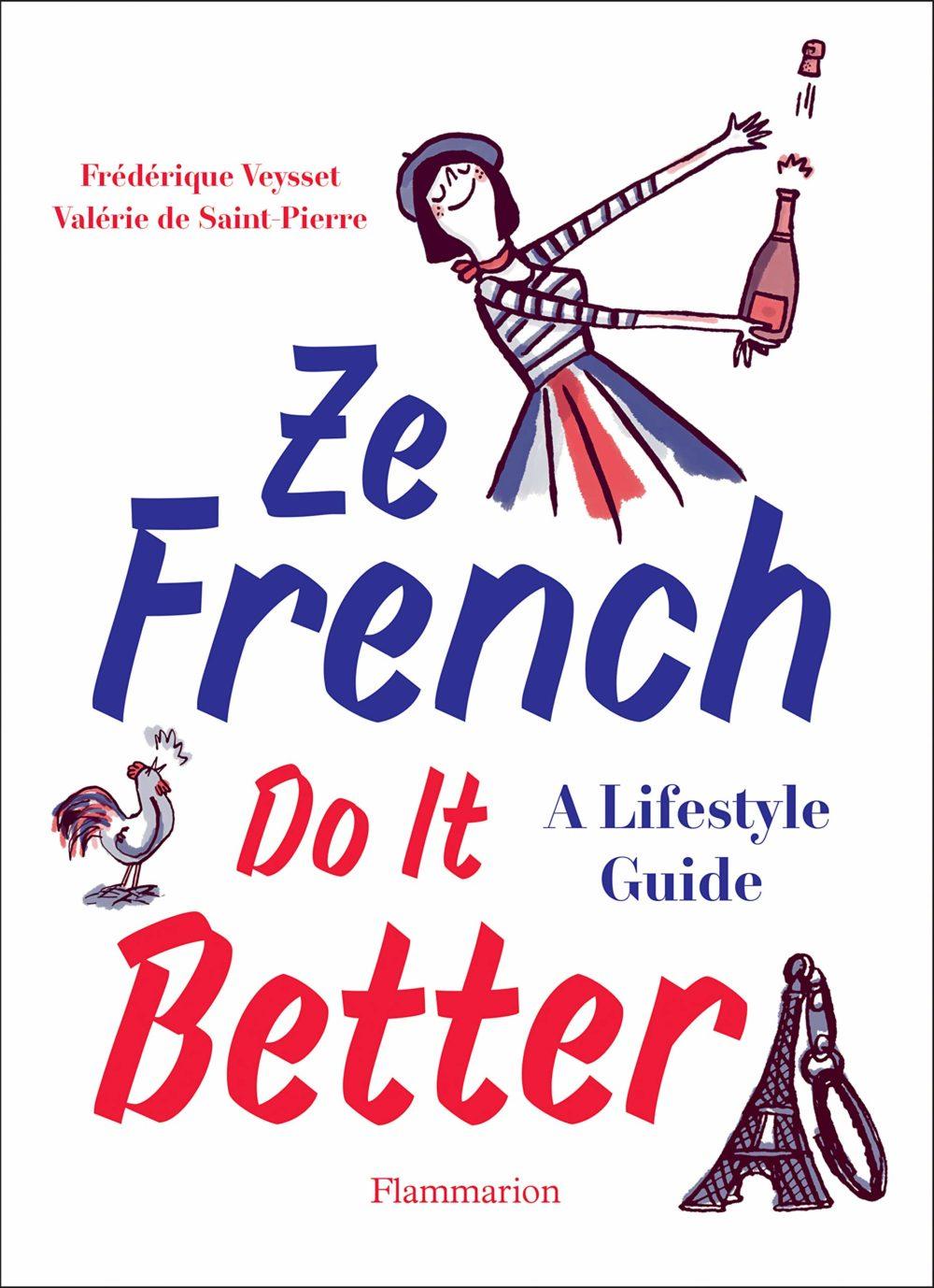 Boken guider deg til livsstilen til franskmenn som vet å nyte livet